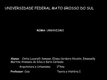 Roma Urbanismo - Histeo.dec.ufms.br