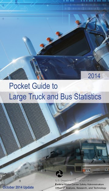 FMCSA Pocket Guide to Large Truck and Bus Statistics - October 2014 Update (2)