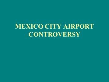 MEXICO CITY AIRPORT CONTROVERSY