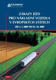 zákazy jízd pro nákladní vozidla v evropských státech od 1. 1. 2007 ...