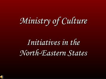 Presentation by Ministry of Culture - Ministry of Development of ...