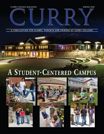 A STUDENT-CENTERED CAMPUS - Curry College