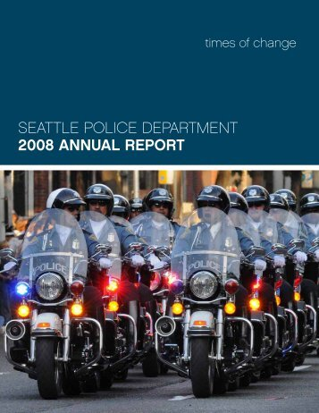 seattle police department 2008 annual report - City of Seattle