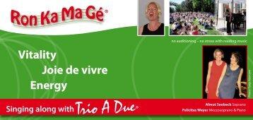 Vitality Joie de vivre Energy - Trio A Due