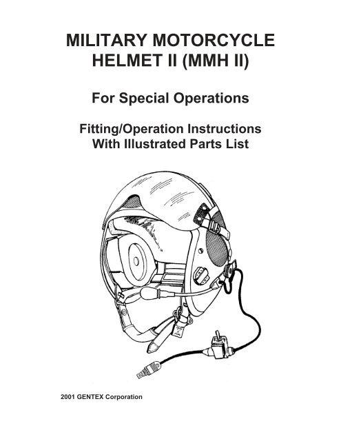 MILITARY MOTORCYCLE HELMET II (MMH II) - Gentex Corporation