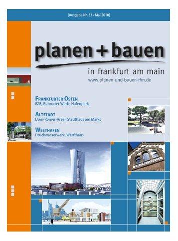 Frühjahrsausgabe 2010 - bei Planen und Bauen in Frankfurt am Main