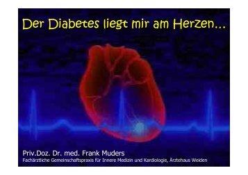 Der Diabetes liegt mir am Herzen - Priv.-Doz. Dr. med. Frank Muders