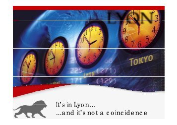 It's in Lyon It s in Lyon… ...and it's not a coincidence - Aderly
