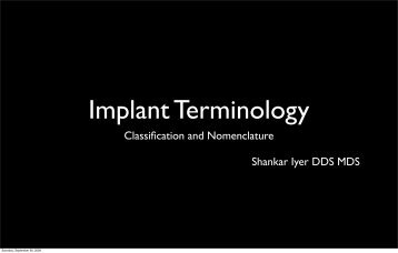 Classification and Nomenclature Shankar Iyer DDS MDS