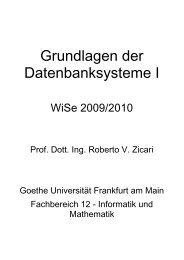Grundlagen der Datenbanksystem I - Einführung - Goethe-Universität