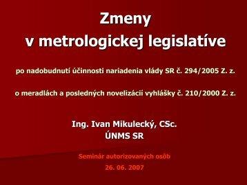 Zmeny v metrologickej legislatíve