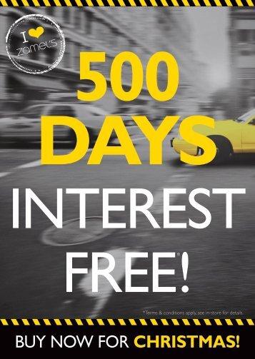 INTEREST FREE*!