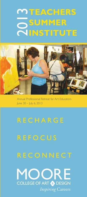 Annual Professional Retreat for Art Educators June 30 – July 6, 2013