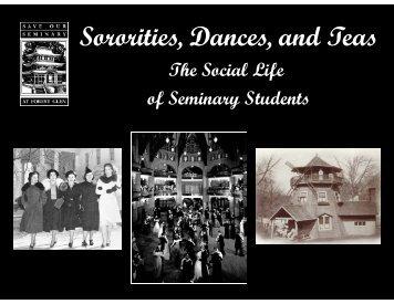 Sororities, Dances, and Teas: The Social Life of Seminary Students