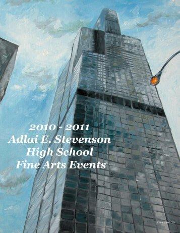 2010 - 2011 Adlai E. Stevenson High School Fine Arts Events