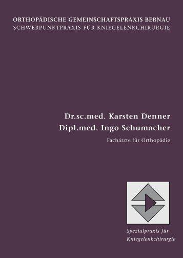 Dr.sc.med. Karsten Denner Dipl.med. Ingo Schumacher