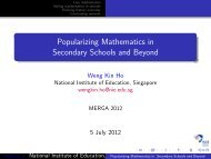Popularizing Mathematics in Secondary Schools and Beyond - NIE ...