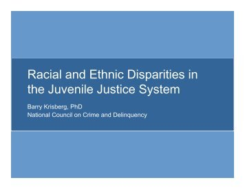 Racial and Ethnic Disparities in the Juvenile Justice System