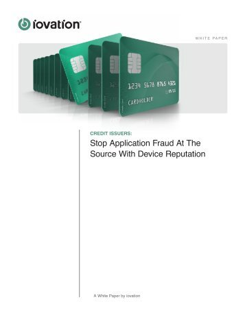Stop Application Fraud At The Source With Device Reputation