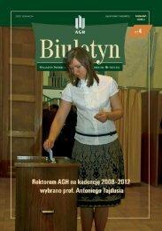 Rektor i Prorektorzy AGH na kadencję 2008–2012 ... - Biuletyn AGH