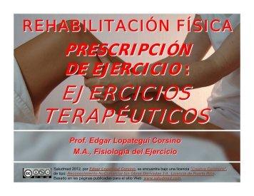 Prescripción de Ejercicio: Ejercicios Terapéuticos - Saludmed