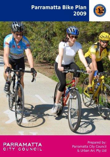 Parramatta Bike Plan 2009 - Parramatta City Council