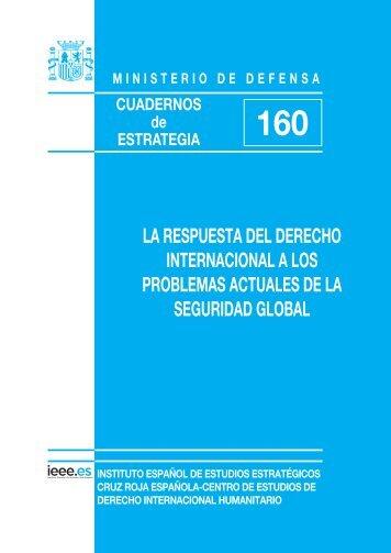 La respuesta del Derecho Internacional a los problemas ... - IEEE