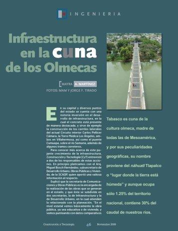 Infraestructura en la cuna de los Olmecas