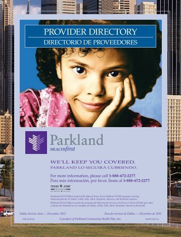 PROVIDER DIRECTORY - Parkland Community Health Plan, Inc.