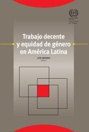 Trabajo decente y equidad  de género en América Latina - Oit