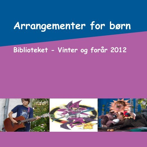 Download programmet for børneaktiviter i første ... - Kulturfokus