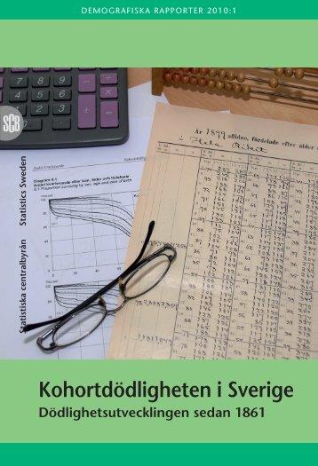 Kohortdödligheten i Sverige (pdf) - Statistiska centralbyrån