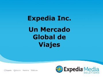 Expedia Inc. Un Mercado Global de Viajes - Colombia Travel