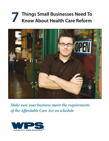 Things Small Businesses Need To Know About Health Care Reform