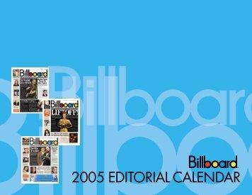2005 EDITORIAL CALENDAR - Billboard Directories -- Music