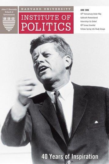 2006 Spring Newsletter - Harvard University Institute of Politics