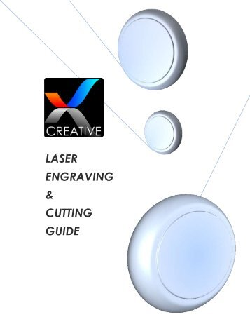 LASER ENGRAVING & CUTTING GUIDE - Creative Trophies & Gifts