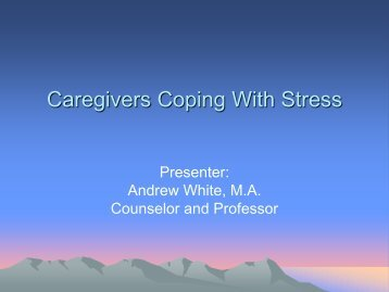 Caregivers Cope with Stress