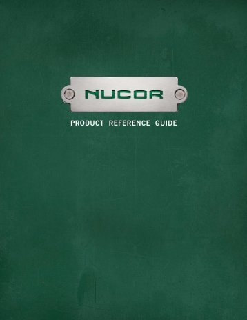 PRODUCT REFERENCE GUIDE - Nucor Steel