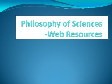 Philosophy of Sciences -Web Resources - DaRSIS