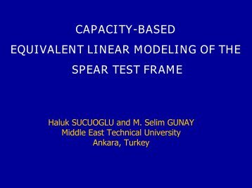 capacity-based equivalent linear modeling of the spear test frame
