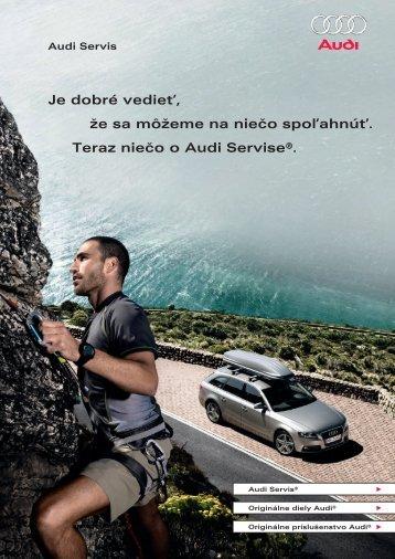 Je dobré vedieť, že sa môžeme na niečo spoľahnúť. Teraz ... - Audi