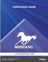 Mustang Sheet Fabrication Guide - Curbellplastics.com