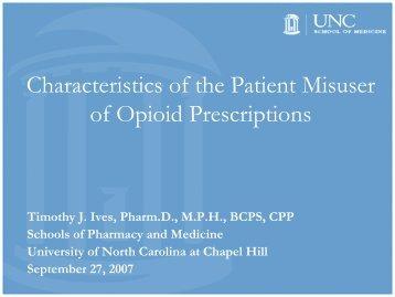 Characteristics of the Patient Misuser of Opioid Prescriptions