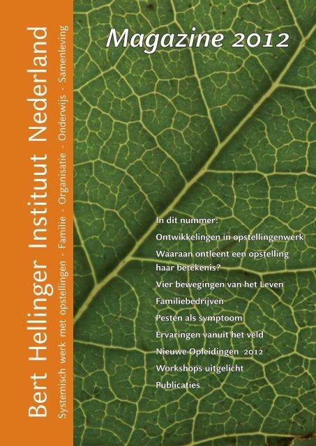 Magazine 2012 (pdf) - Bert Hellinger Instituut Nederland