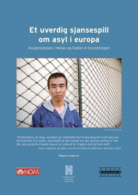 Et uverdig sjansespill om asyl i europa - Norsk Organisasjon for ...