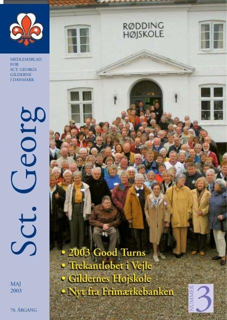• 2003 Good Turns • Trekantløbet i Vejle • Gildernes Højskole • Nyt ...