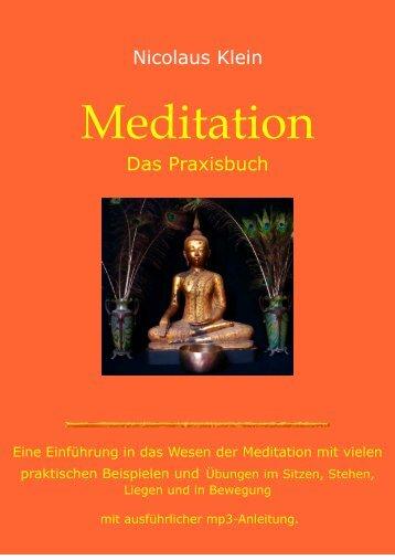 Meditation, das Praxisbuch - Nicolaus Klein
