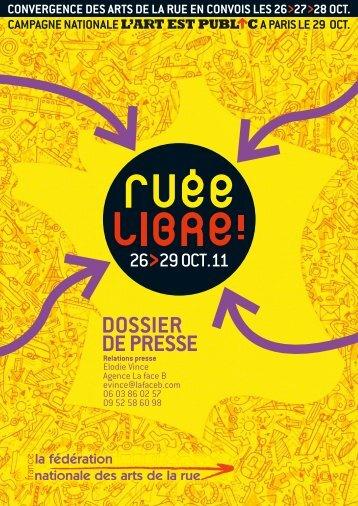 DOSSIER DE PRESSE - Rue Libre