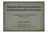 Historie oživovacích pokusů a kardiopulmonální ... - AKUTNE.CZ